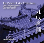 SURGE - TCU Perc. Ens. - THE PALACE OF NINE PERFECTIONS